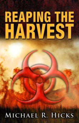 Reaping The Harvest (Harvest Trilogy, Book 3)