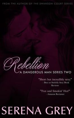 Rebellion (A Dangerous Man, #2)