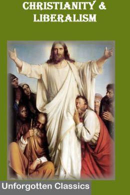 Christianity & Liberalism