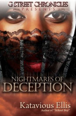 Nightmares of Deception (G Street Chronicles Presents)