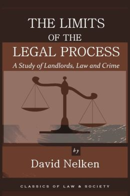The Limits of the Legal Process: A Study of Landlords, Law and Crime