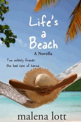 Life's a Beach: A Novella