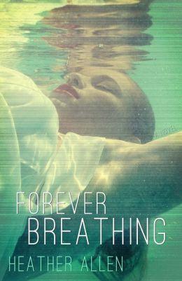Forever Breathing (Just Breathe #3)