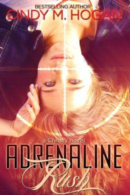 Adrenaline Rush: A Christy Spy Novel