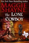 Book Cover Image. Title: The Lone Cowboy, Author: Maggie Shayne