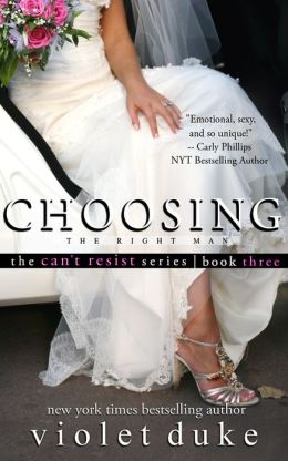 Choosing the Right Man (Nice Girl to Love, Book Three)