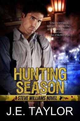 Hunting Season: A Steve Williams Novel