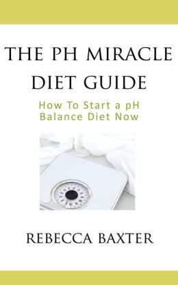 The pH Miracle Diet Guide