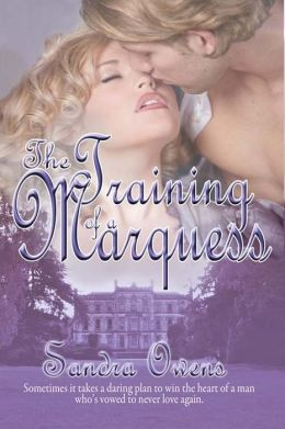 The Training of a Marquess