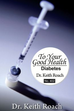 To Your Good Health: Diabetes