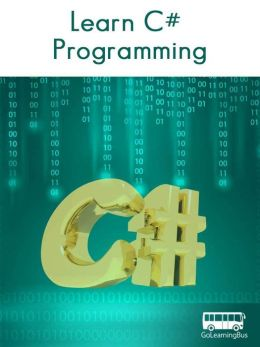 Learn C# Programming- By GoLearningBus