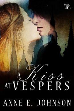A Kiss at Vespers