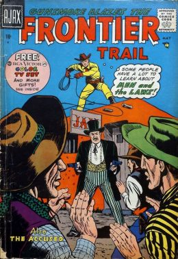 Frontier Trail Number 6 Western Comic Book