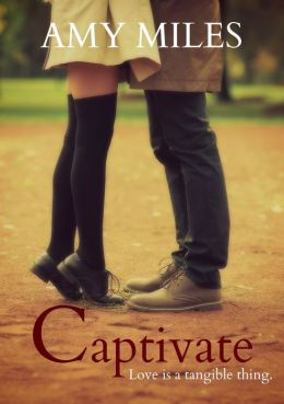 Captivate, book I of the Love & Lust trilogy