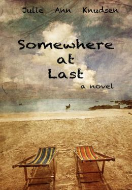 Somewhere at Last (Willow's Journey #2)