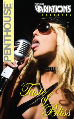 Penthouse Variations Presents Taste of Bliss