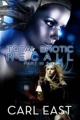 Total Erotic Recall Part III and IV