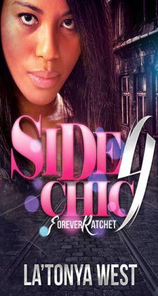 Side Chic 4 (Forever Ratchet)