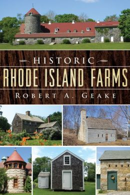 Historic Rhode Island Farms