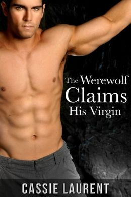 The Werewolf Claims His Virgin (Paranormal BBW Erotic Romance, Alpha Wolf Mate)