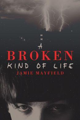 A Broken Kind of Life