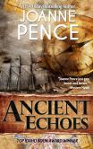 Book Cover Image. Title: Ancient Echoes, Author: Joanne Pence