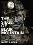 Book Cover Image. Title: Blair Mountain, Author: Robert Shogan