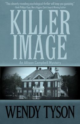 Killer Image: An Allison Campbell Mystery