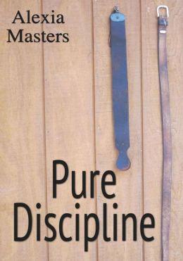 Pure Discipline
