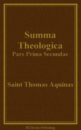 Summa Theologica, Pars Prima Secundae (Part II-I)