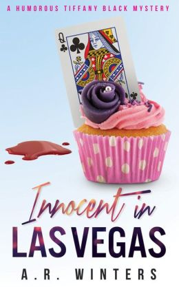 Innocent in Las Vegas: A Humorous Tiffany Black Mystery (Tiffany Black Mysteries, #1)