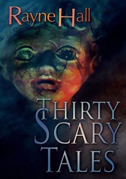 Thirty Scary Tales (Horror Stories)