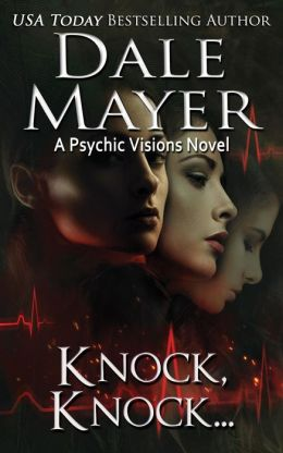 Knock, knock... (Book 5 of the Psychic Visions Series)