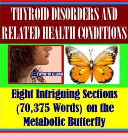 Thyroid Disorders and Related Health Conditions