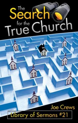 The Search for the True Church