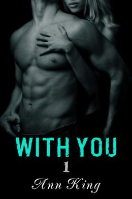 With You (A New Adult Contemporary Romance)