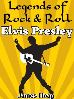 Legends of Rock & Roll - Elvis Presley