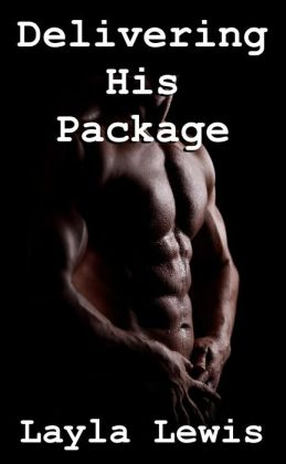 Delivering His Package (a nearly free reluctant fivesome erotica)