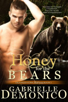 Honey for the Bears (Troubled Fork Shifters 1)