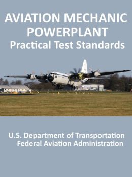 Aviation Mechanic Powerplant Practical Test Standards