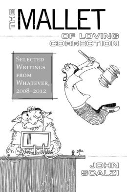 The Mallet of Loving Correction