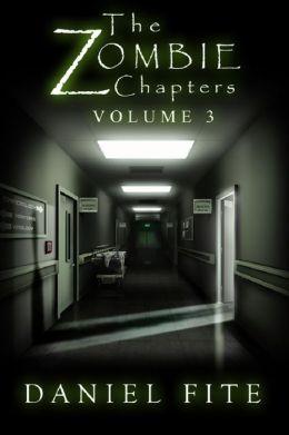 The Zombie Chapters Volume III