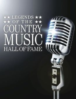 Legends of the Country Music Hall of Fame