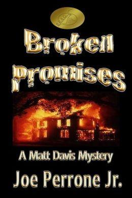 Broken Promises: A Matt Davis Mystery