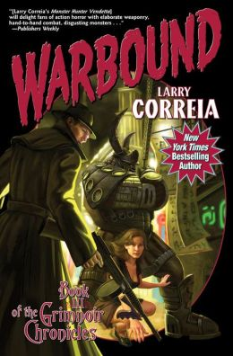 Warbound (Grimnoir Chronicles #3)