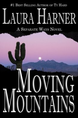 Moving Mountains (Separate Ways: 3)