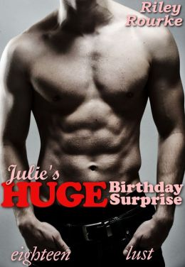 Julie's Huge Birthday Surprise (daddy daughter incest barely legal virgin defloration breeding erotica)