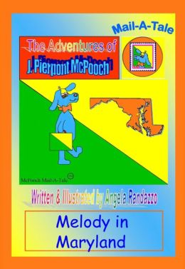 Maryland/McPooch Mail-A-Tale:Melody in Maryland