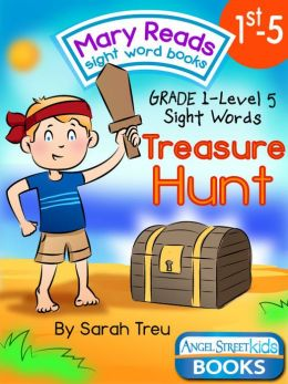 Mary Reads Sight Word Books 1st-5 - Treasure Hunt
