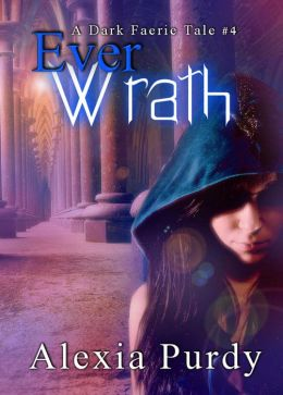 Ever Wrath (A Dark Faerie Tale #4)